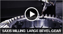 5AXIS MILLING LARGE BEVEL GEAR